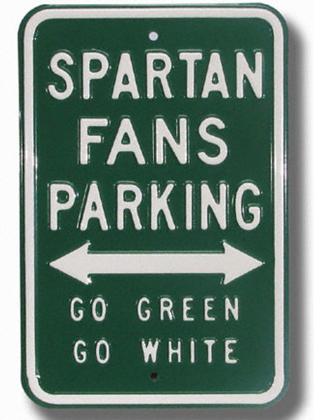Michigan State Fans Parking Sign