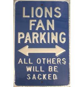 Detroit Lions Fan Parking Sign