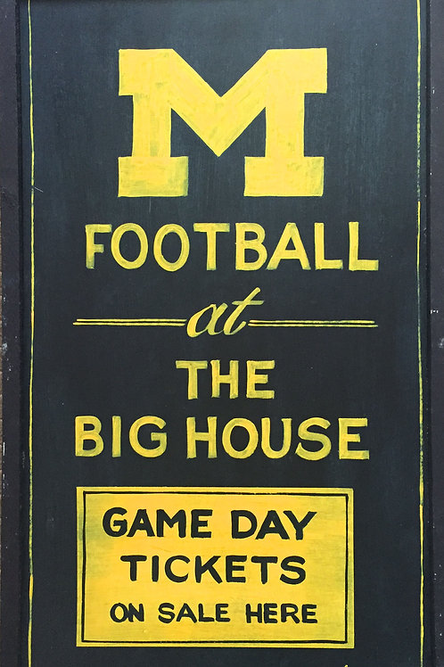 """Michigan Football """"Game Day Tickets"""" Wood Sign"""