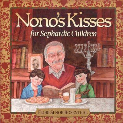 """Nono's Kisses,"" written in both Ladino and English, is geared toward children."