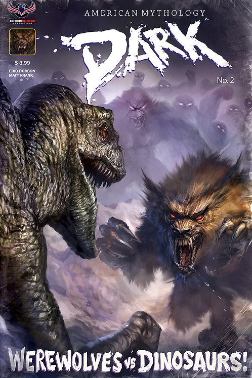 American Mythology Dark: Werewolves Vs Dinosaurs Vs Yetis #1 Retailer Cvr
