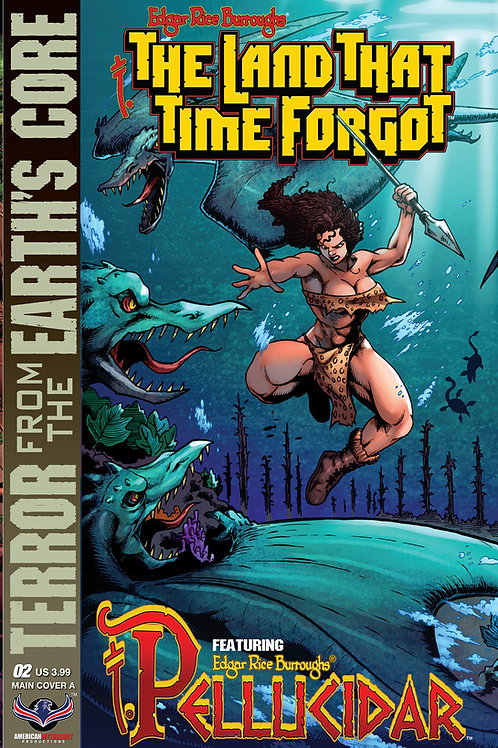 The Land That Time Forgot / Pellucidar #2 Cvr A Connecting