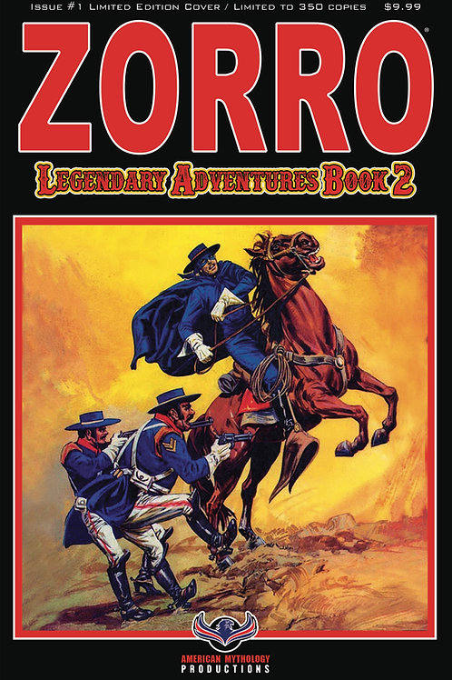Zorro Legendary Adventures Book II #1 Blazing Blades Ltd Ed 1/350 Cvr