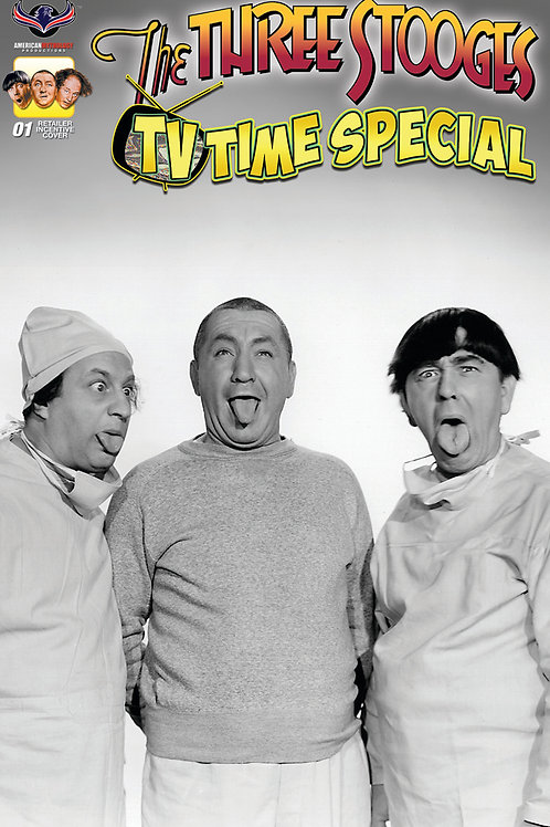Three Stooges TV Time #1 Retailer Incentive B&W Photo Cover