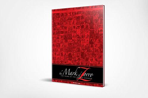 Mark of Zorro: 100 Years of the Masked Avenger Art Book HC - Kickstarter Ed
