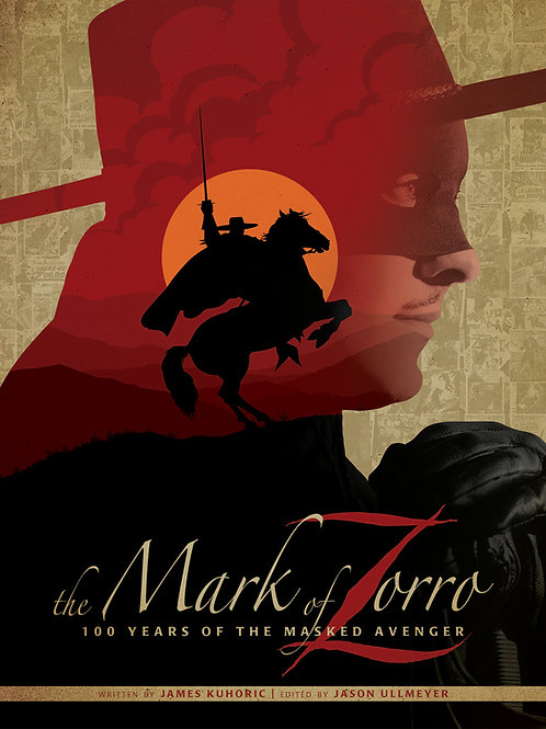 Mark of Zorro: 100 Years of the Masked Avenger Art Book HC - Mass Market Ed