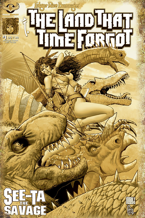 The Land That Time Forgot See-Ta the Savage #1 Antique Edition