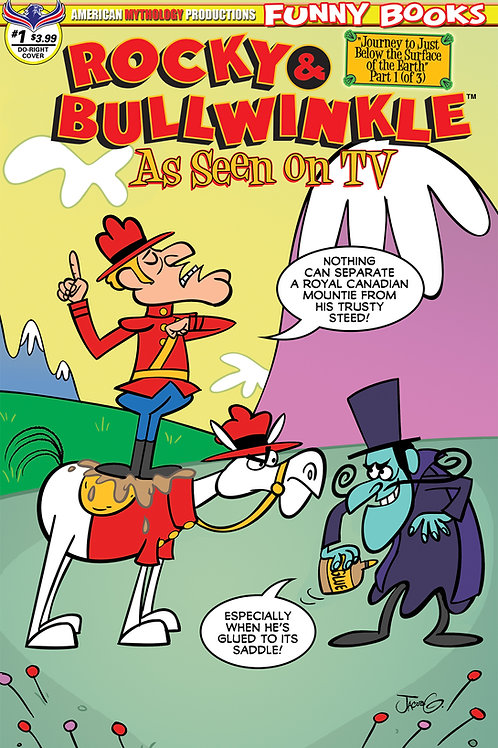 Rocky & Bullwinkle As Seen on TV #1 Greenawalt Dudley Do-Right Main Cvr