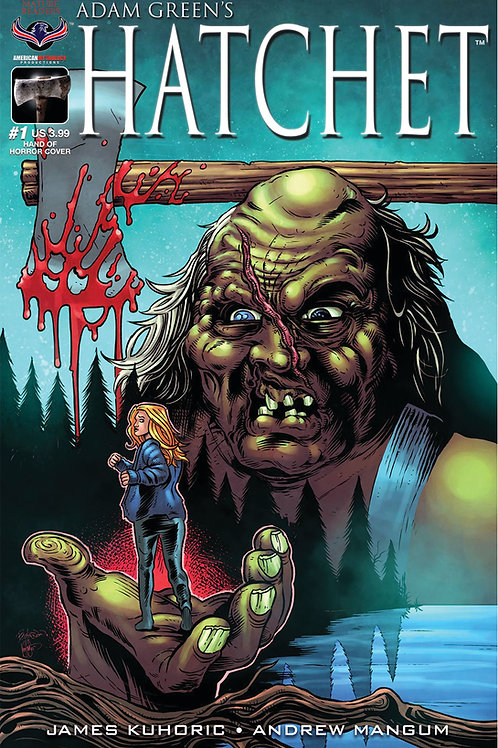 Adam Green's HATCHET #1 Hasson Hand of Horror Cvr