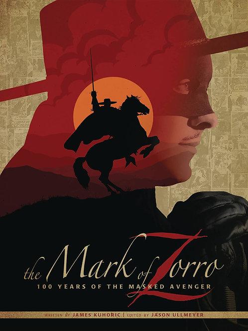 Zorro Mark Of Zorro 100 Years of the Masked Avenger Digital Art Book