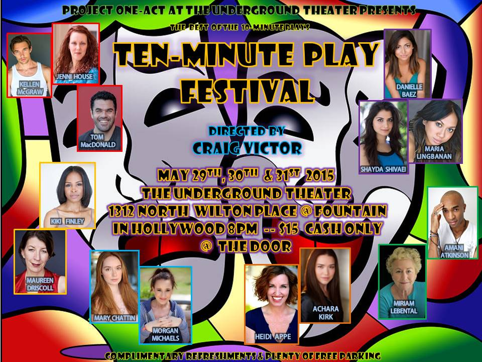 Ten Minute Play Festival, May 2015