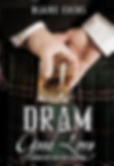 Dram Good Love, A McGowan's Millions Romance, Blaire Edens, B01N3PQCC5