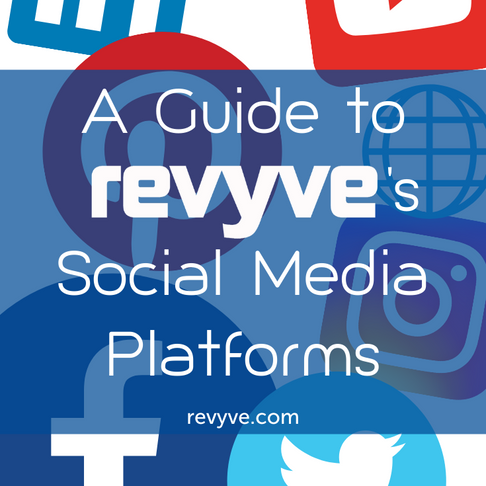 A Guide to revyve's Social Media Platforms