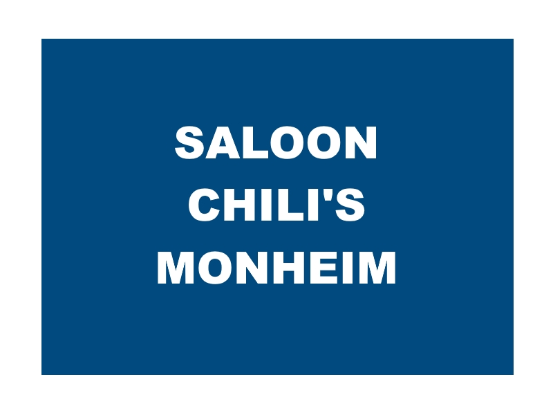 Saloon Chilis Monheim