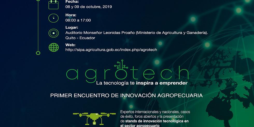 """Primer Encuentro de Innovación Agropecuaria """"Agrotech"""""""