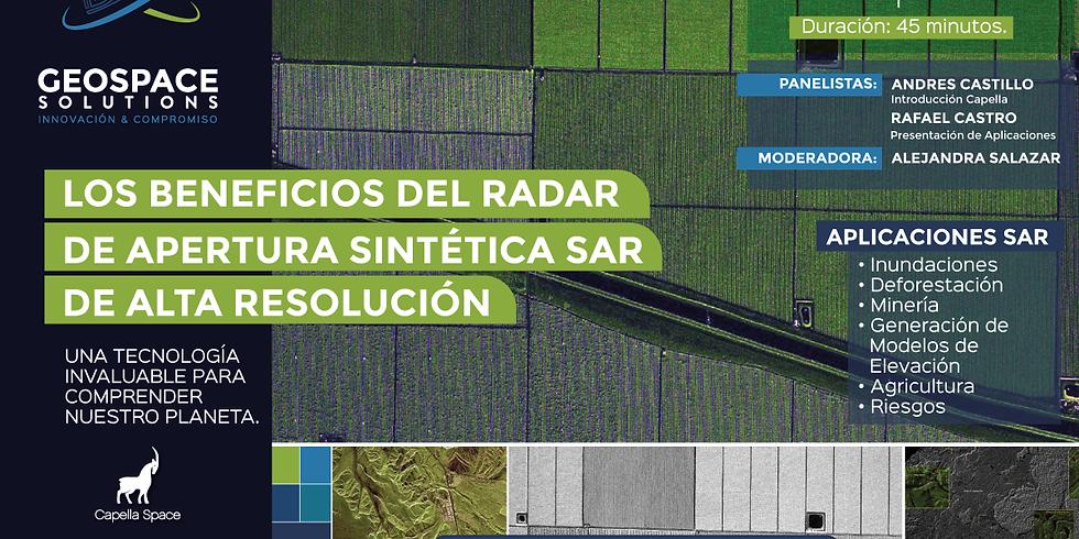 LOS BENEFICIOS DEL RADAR DE APERTURA SINTÉTICA (SAR) DE ALTA RESOLUCIÓN