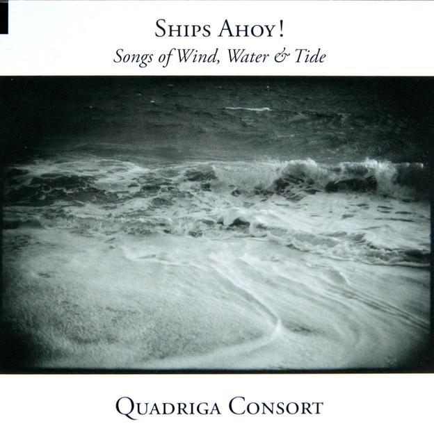Ships Ahoy! Songs of Wind, Water & Tide / ALPHA