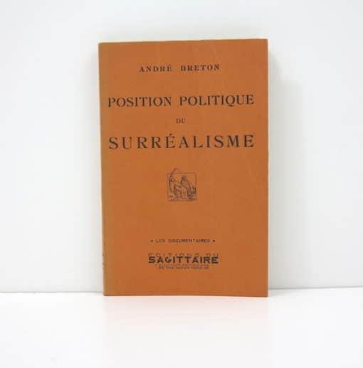 BRETON (André). Position politique du surréalisme. Edition originale dédicacée.
