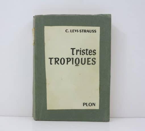 LÉVI-STRAUSS (Claude). Tristes tropiques. 1955. Edition originale dédicacée.