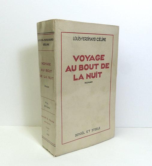 Céline Louis-Ferdinand. Voyage au bout de la nuit. Paris, Denoël et Steele, 1932