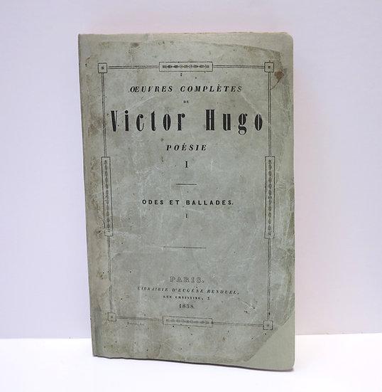 Victor Hugo. Odes et ballades. 1838. Dédicacé.