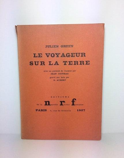 GREEN (Julien). Le Voyageur sur la terre. 1927. Dédicacé.