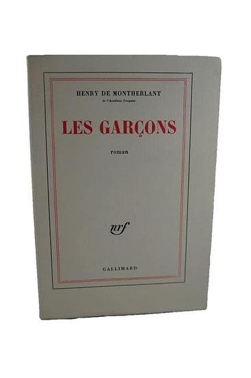 MONTHERLANT, Henri de. Les Garçons. Edition originale.