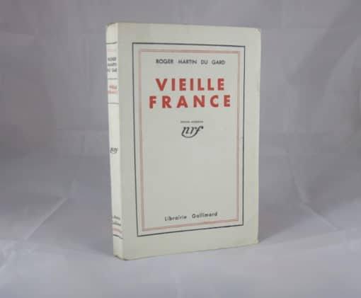 MARTIN DU GARD (Roger). Vieille France. Edition originale.