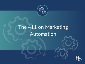 The 411 on Marketing Automation