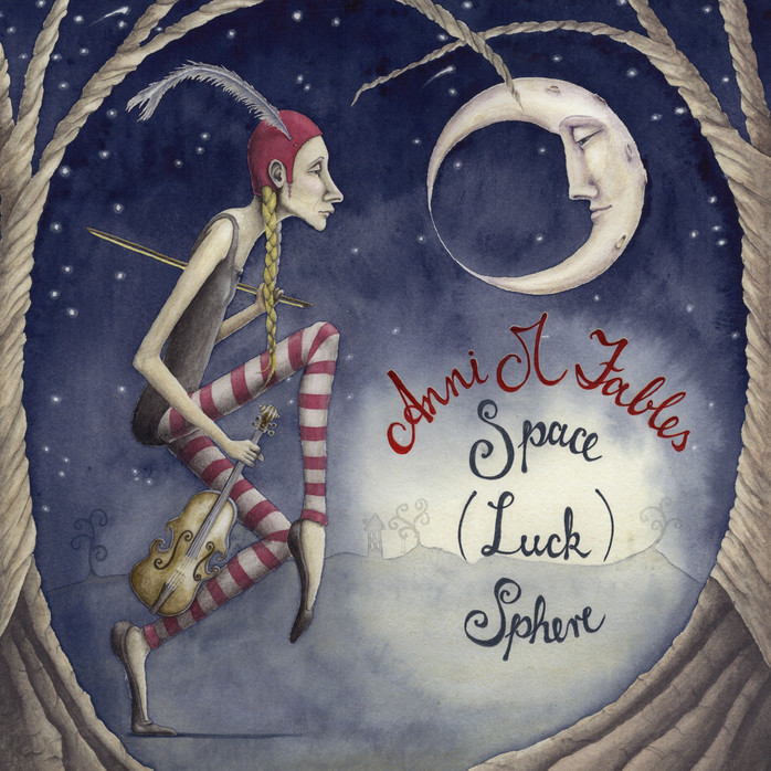 Space (Luck) Sphere Meet freak-folk 'viola gypsy' Anni M Fables