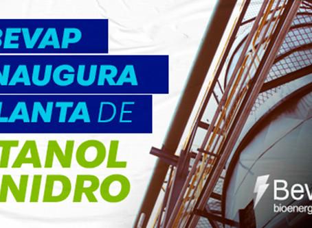 Bevap inaugura planta de etanol anidro com investimentos de mais de R$ 20 milhões