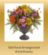 Silk Floral Arrangement Knic Knacks