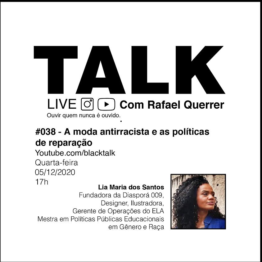 Black Talk #038 - A moda antirracista e as políticas de reparação