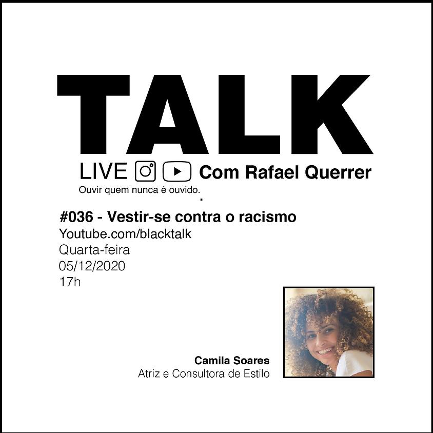 Black Talk #036 - Vestir-se contra o racismo
