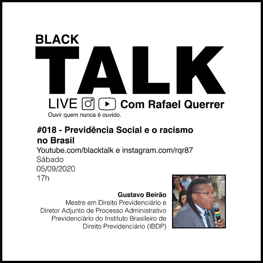 Black Talk #018 - Previdência Social e o racismo no Brasil
