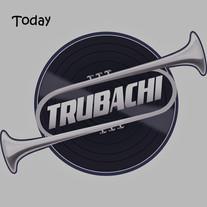 Trubachi - Today