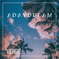 Vergie - Adaydream