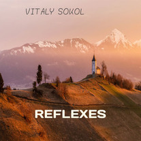 Vitaly Sokol - Reflexes