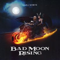 Lana Korte - Bad Rising Moon