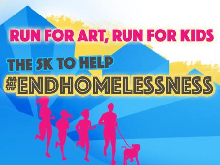 Run for Art, Run for Kids: End Homelessness