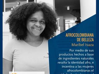 """""""Ser una mujer afrocolombiana, orgullosa de mis raíces ha sido una motivación para marcar la diferen"""