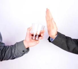 On the left is someone holding a glass of alcohol. On the right is someone refusing the alcoholic drink