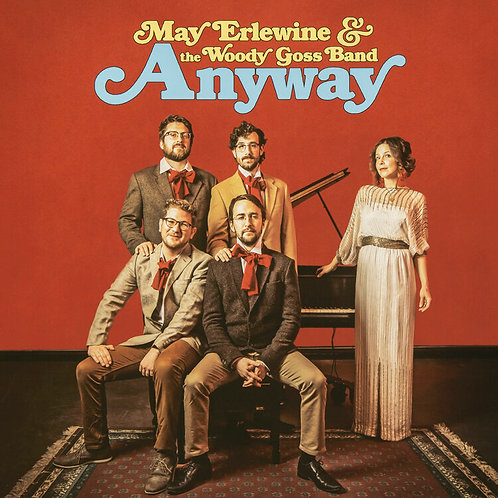 """Anyway"" CD - May Erlewine and the Woody Goss Band"