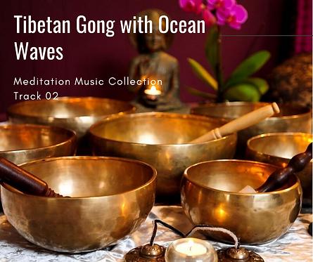 Meditation Music No.2 Tibetan Gong with Ocean Waves