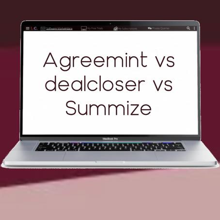 Agreemint vs dealcloser vs Summize