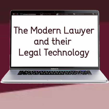 The Modern Lawyer and their Legal Technology