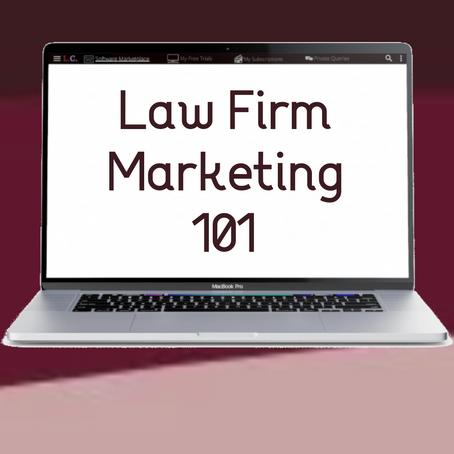 Law Firm Marketing 101