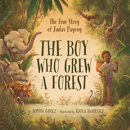 The Boy Who Grew A Forest_Sophia Gholz.p