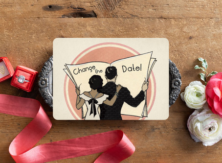 Love is Not Canceled... All About Change the Dates Cards