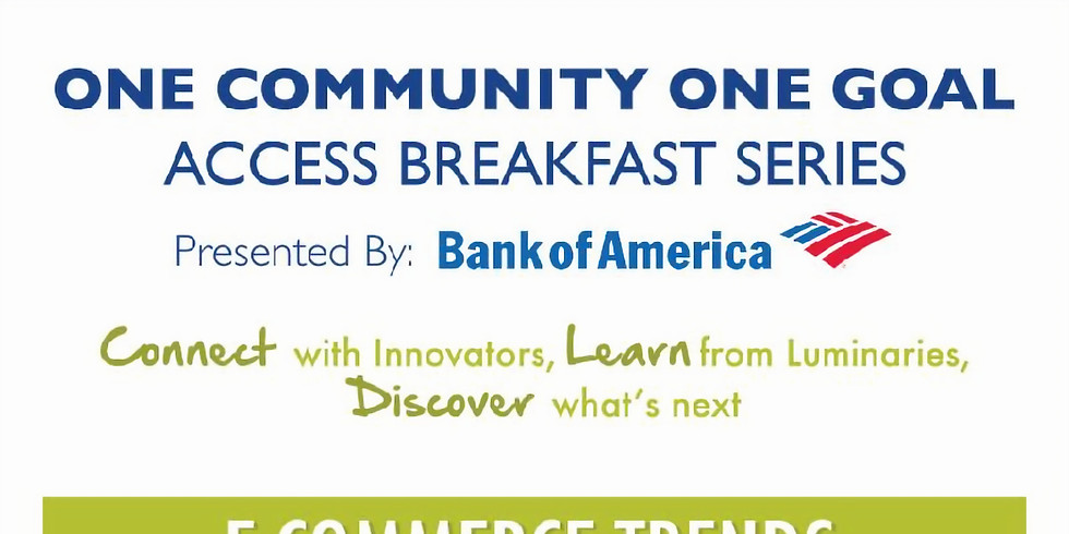 One Community One Goal Access Breakfast E-Commerce Trends